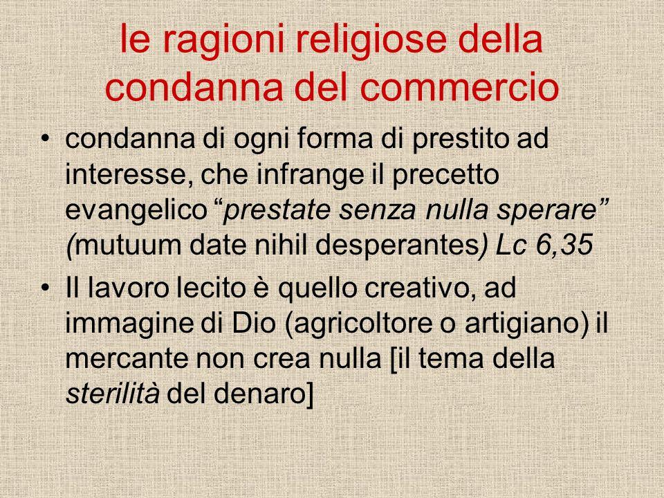 le ragioni religiose della condanna del commercio