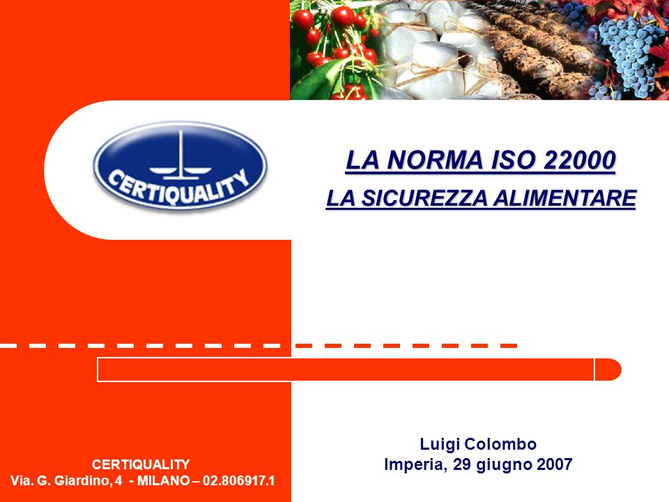 LA SICUREZZA ALIMENTARE Via. G. Giardino, 4 - MILANO – 02.806917.1