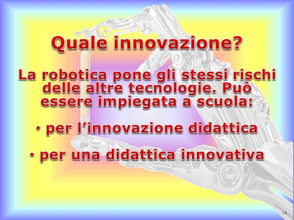 per l'innovazione didattica per una didattica innovativa
