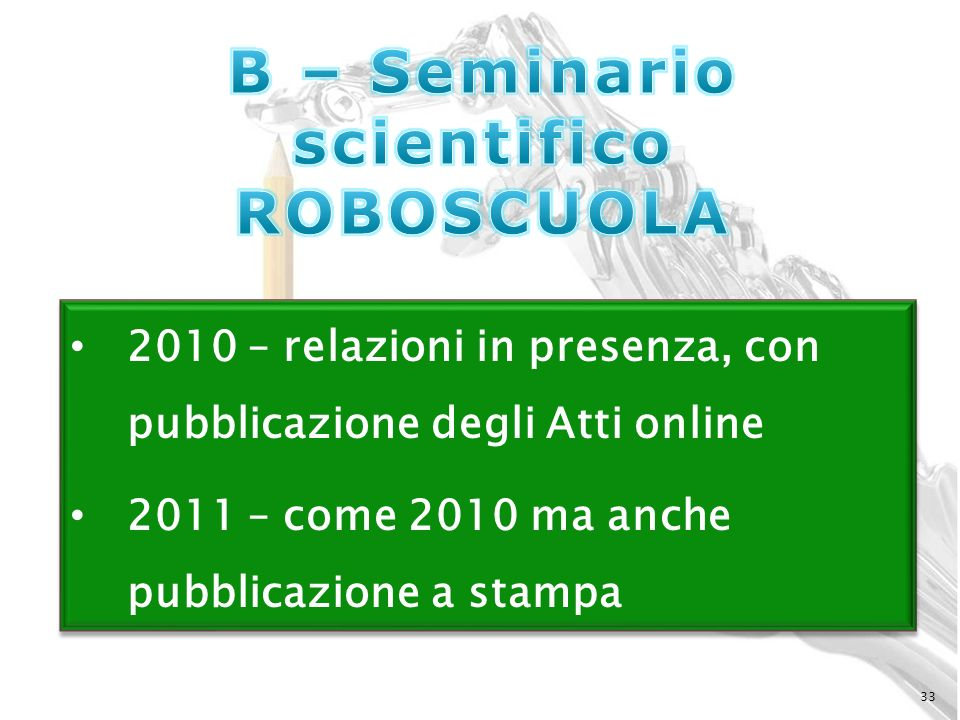 B – Seminario scientifico