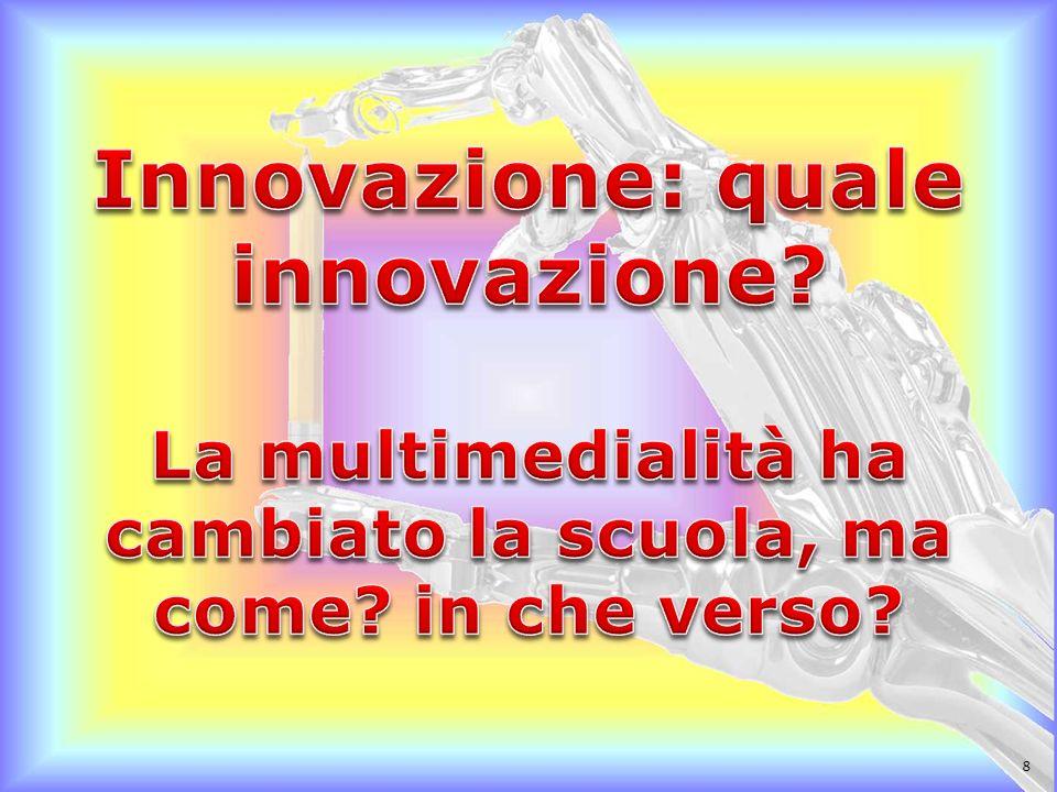 Innovazione: quale innovazione