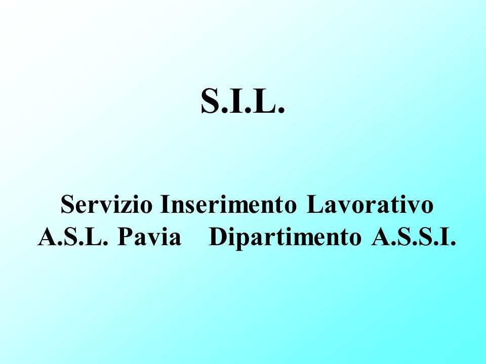 Servizio Inserimento Lavorativo A.S.L. Pavia Dipartimento A.S.S.I.