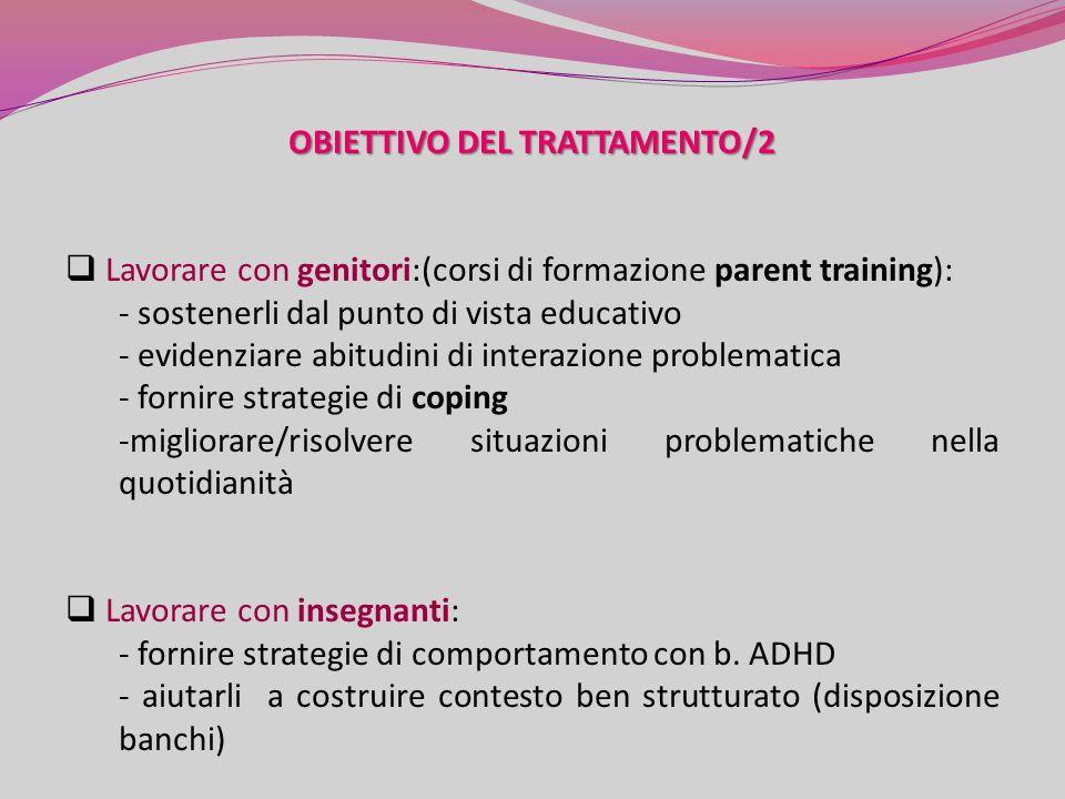 OBIETTIVO DEL TRATTAMENTO/2