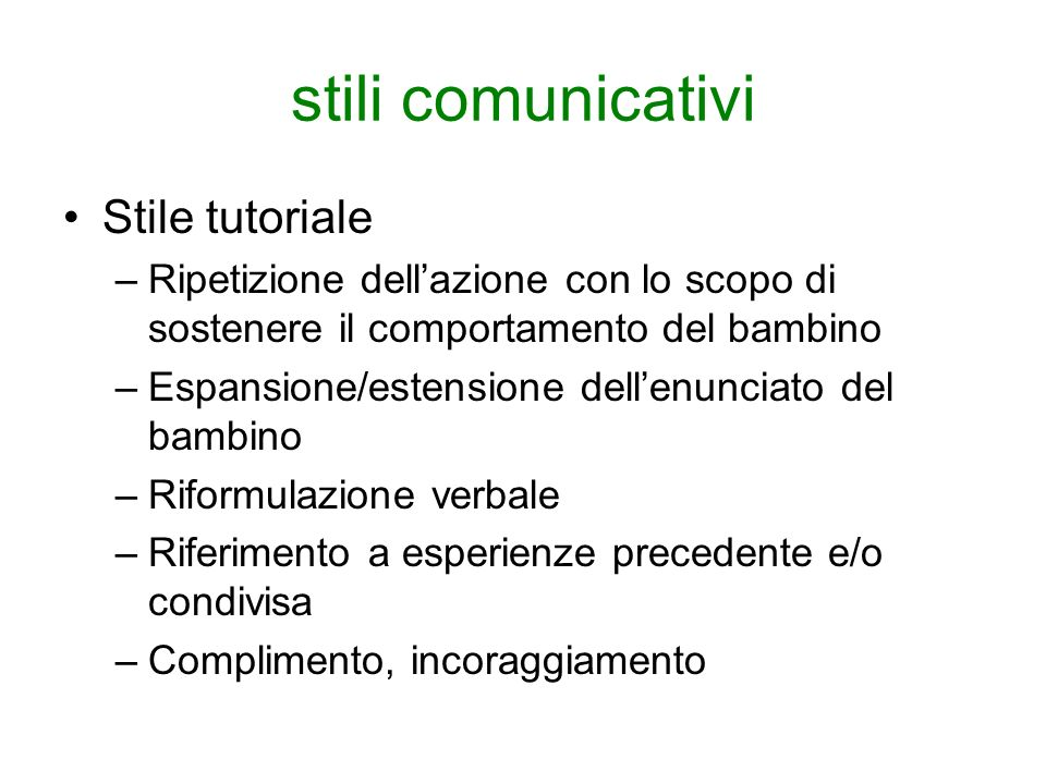 stili comunicativi Stile tutoriale