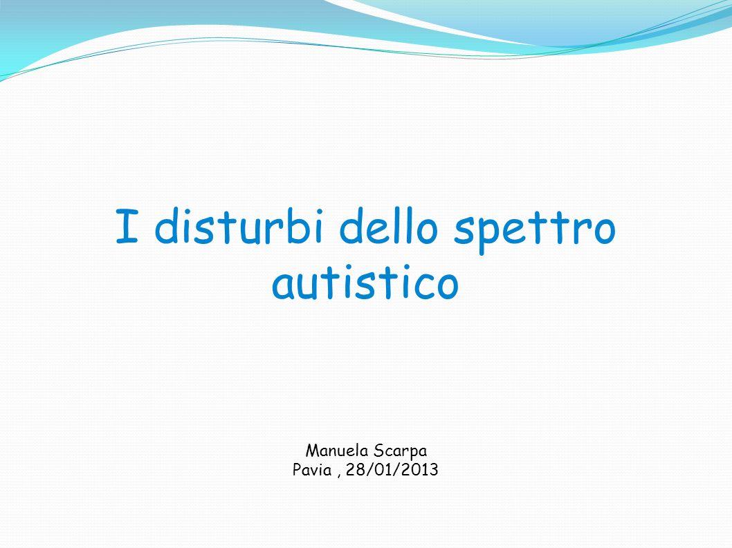 I disturbi dello spettro autistico