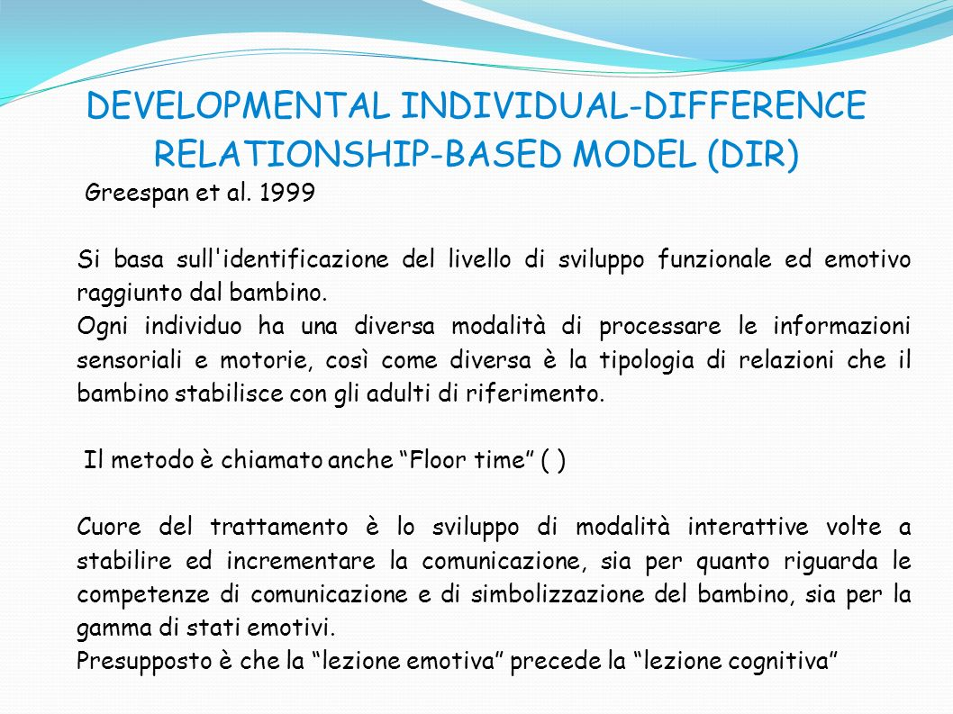 DEVELOPMENTAL INDIVIDUAL-DIFFERENCE RELATIONSHIP-BASED MODEL (DIR)