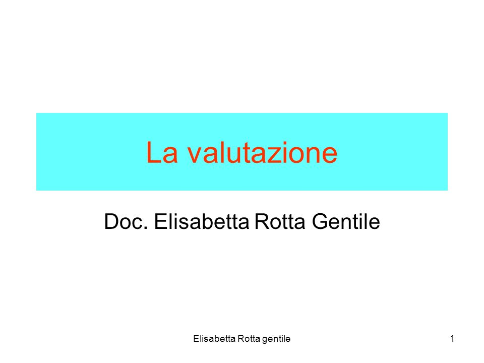 Doc. Elisabetta Rotta Gentile