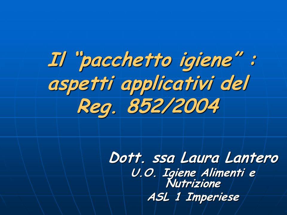 Il pacchetto igiene : aspetti applicativi del Reg. 852/2004