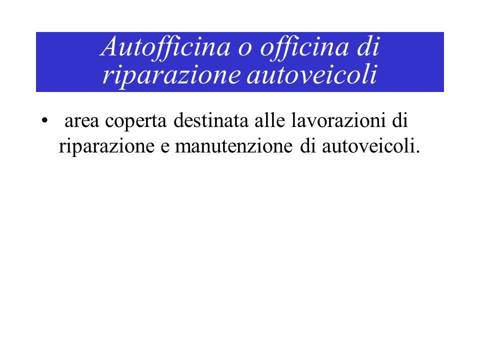 Autofficina o officina di riparazione autoveicoli