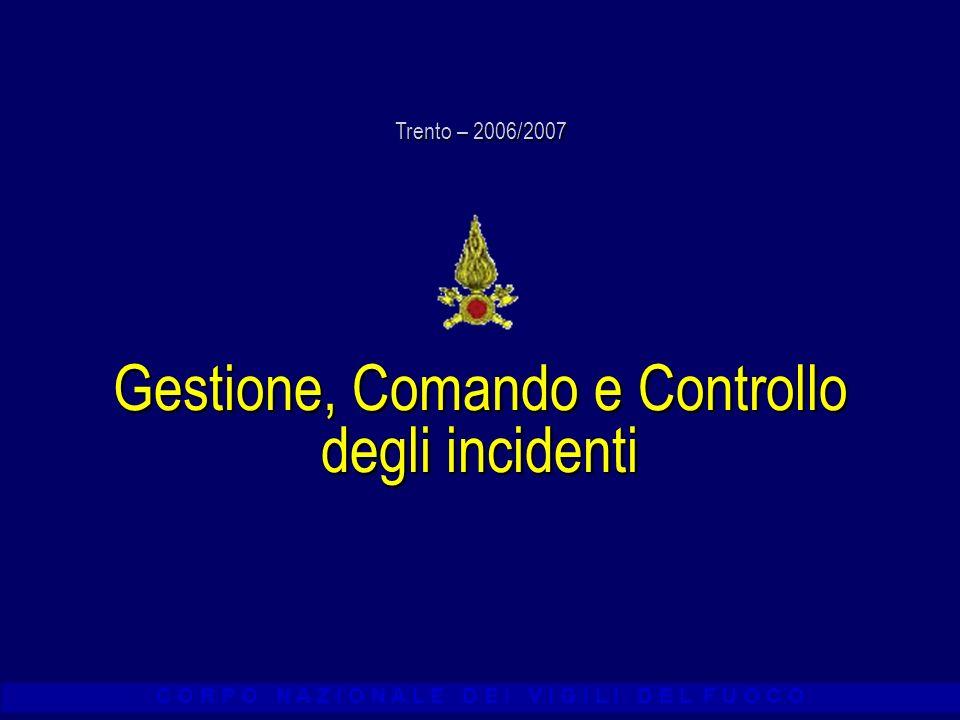 Gestione, Comando e Controllo degli incidenti