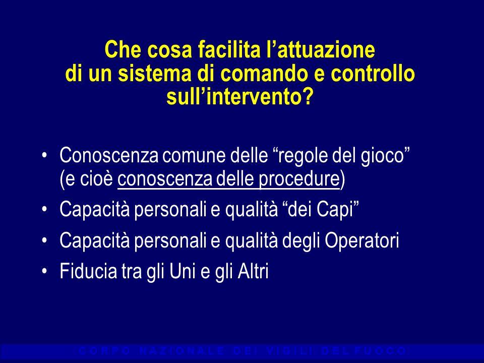 Che cosa facilita l'attuazione di un sistema di comando e controllo sull'intervento
