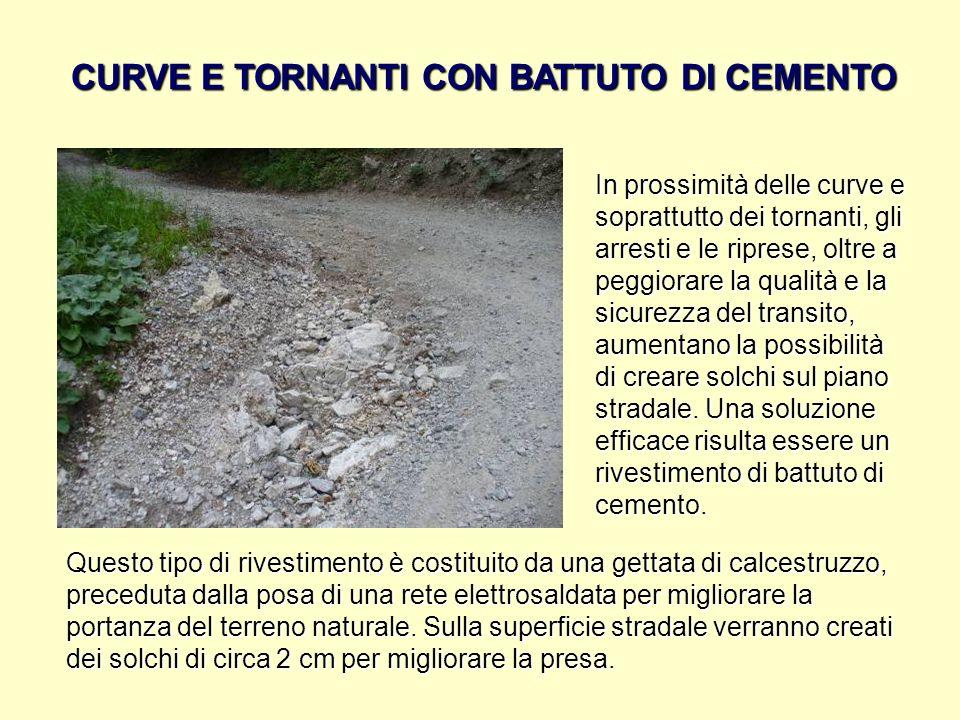 CURVE E TORNANTI CON BATTUTO DI CEMENTO