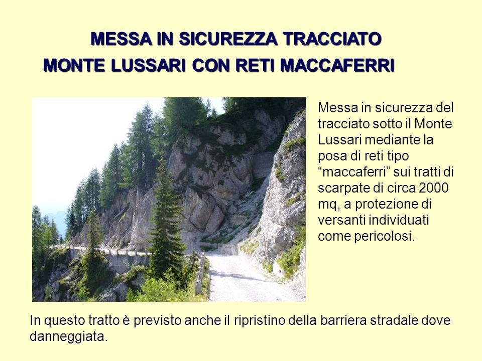 MESSA IN SICUREZZA TRACCIATO MONTE LUSSARI CON RETI MACCAFERRI
