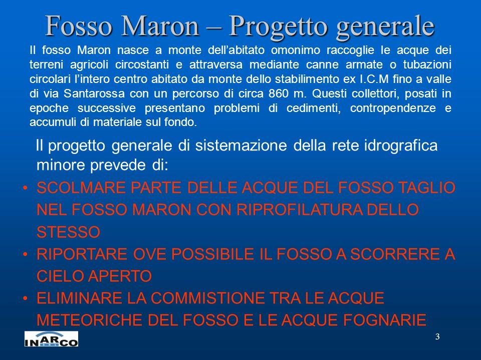 Fosso Maron – Progetto generale