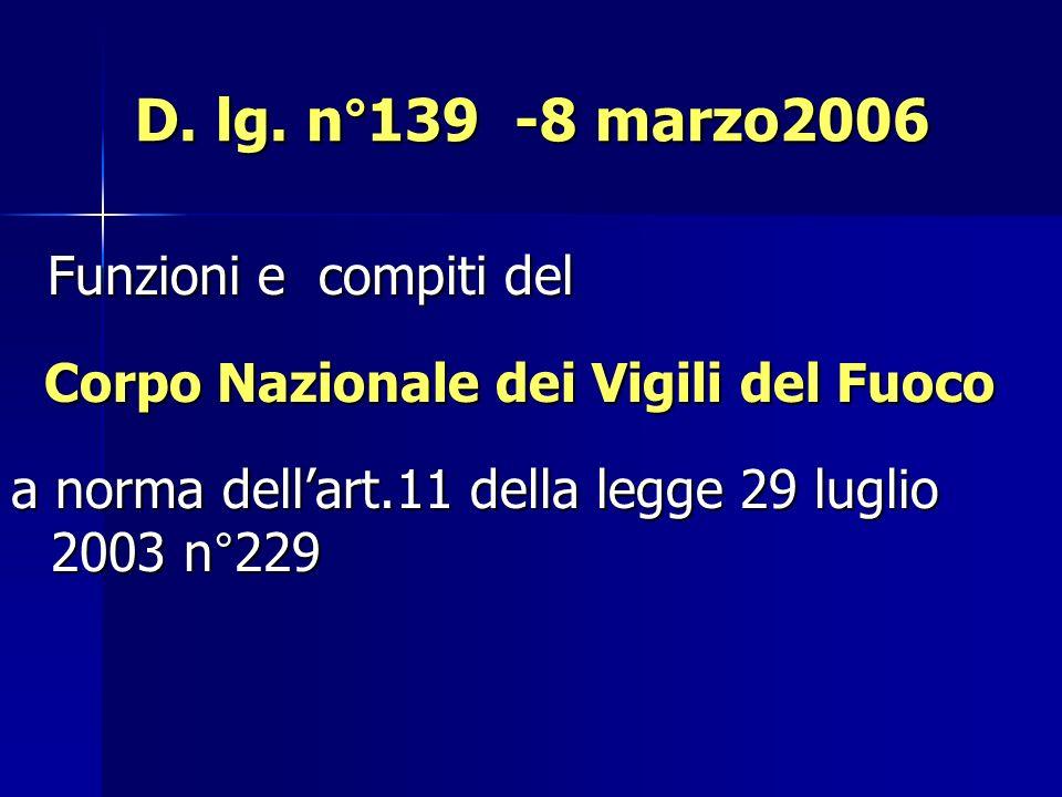 D. lg. n°139 -8 marzo2006 Funzioni e compiti del