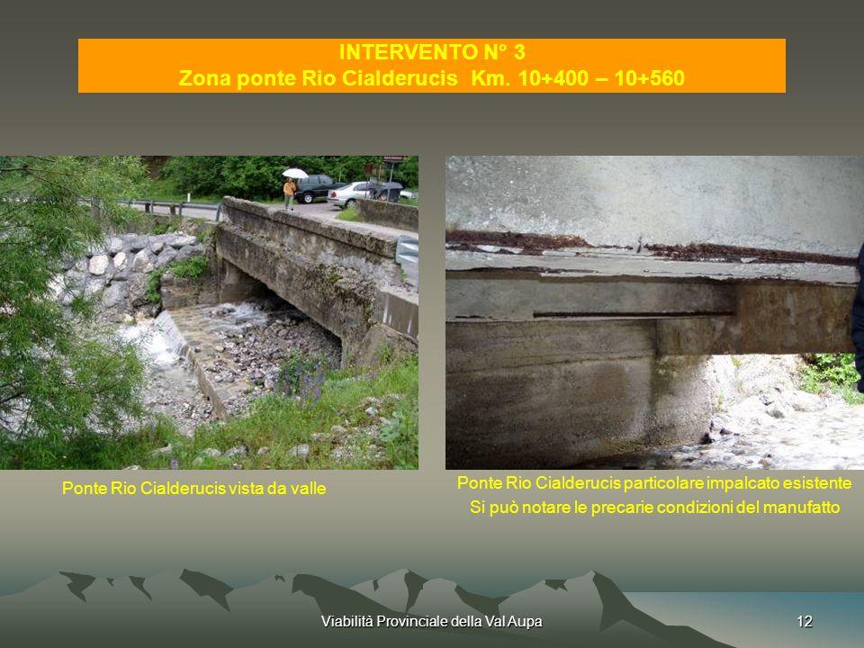 Zona ponte Rio Cialderucis Km. 10+400 – 10+560