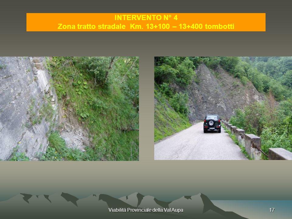 Zona tratto stradale Km. 13+100 – 13+400 tombotti