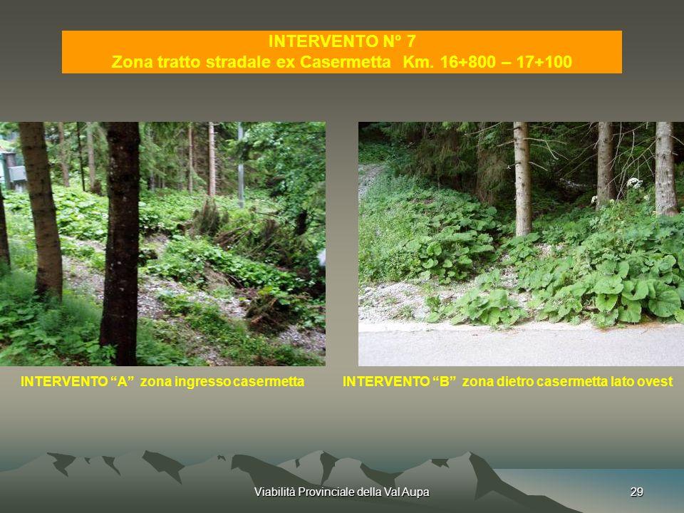 Zona tratto stradale ex Casermetta Km. 16+800 – 17+100