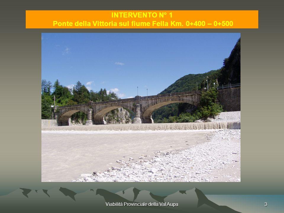 Ponte della Vittoria sul fiume Fella Km. 0+400 – 0+500