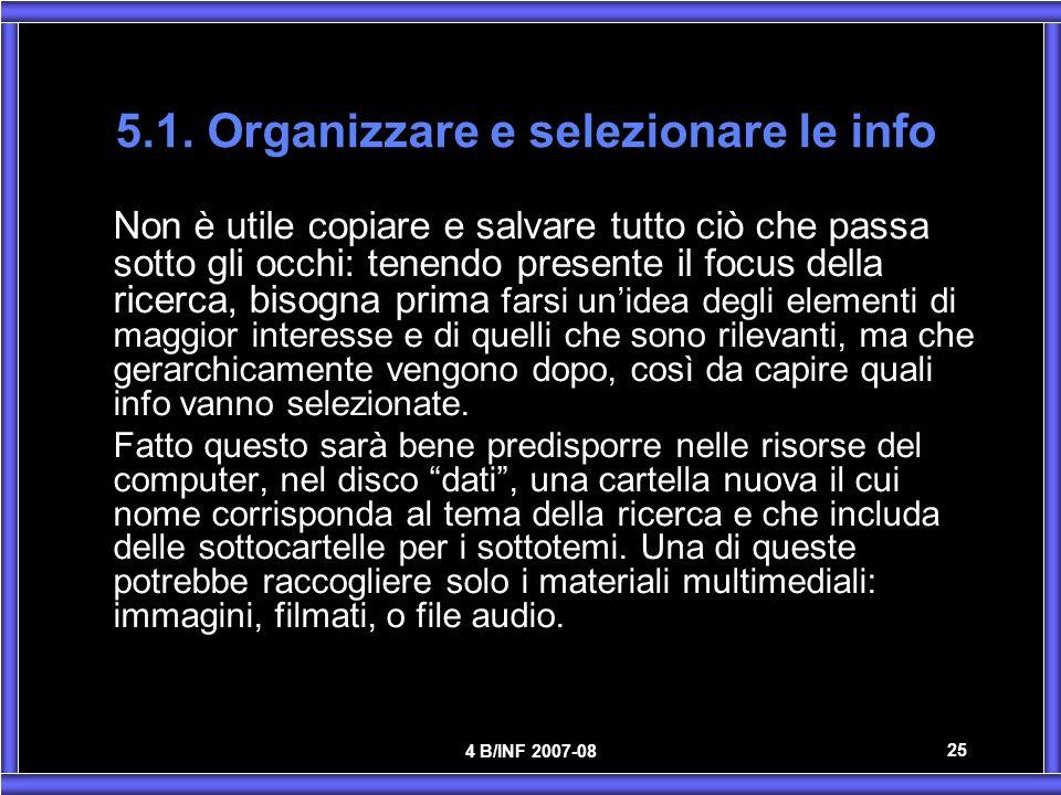 5.1. Organizzare e selezionare le info
