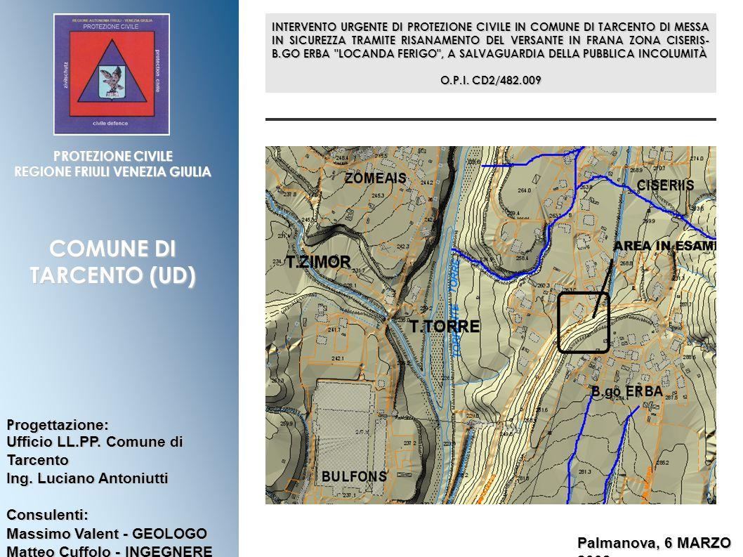 REGIONE FRIULI VENEZIA GIULIA COMUNE DI TARCENTO (UD)