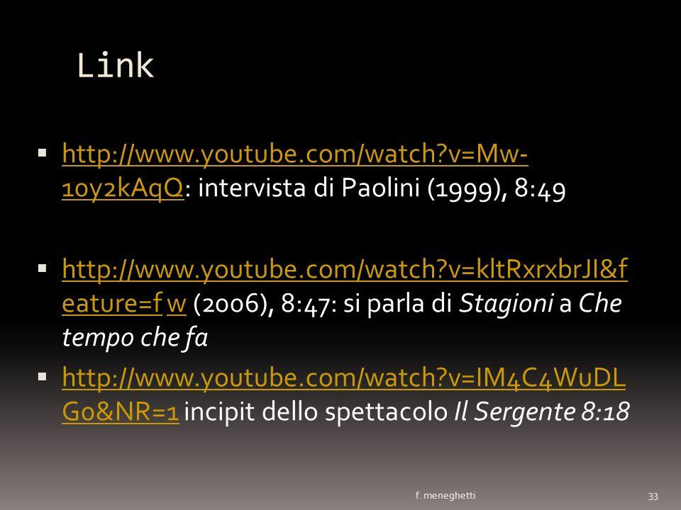 Link http://www.youtube.com/watch v=Mw- 10y2kAqQ: intervista di Paolini (1999), 8:49.