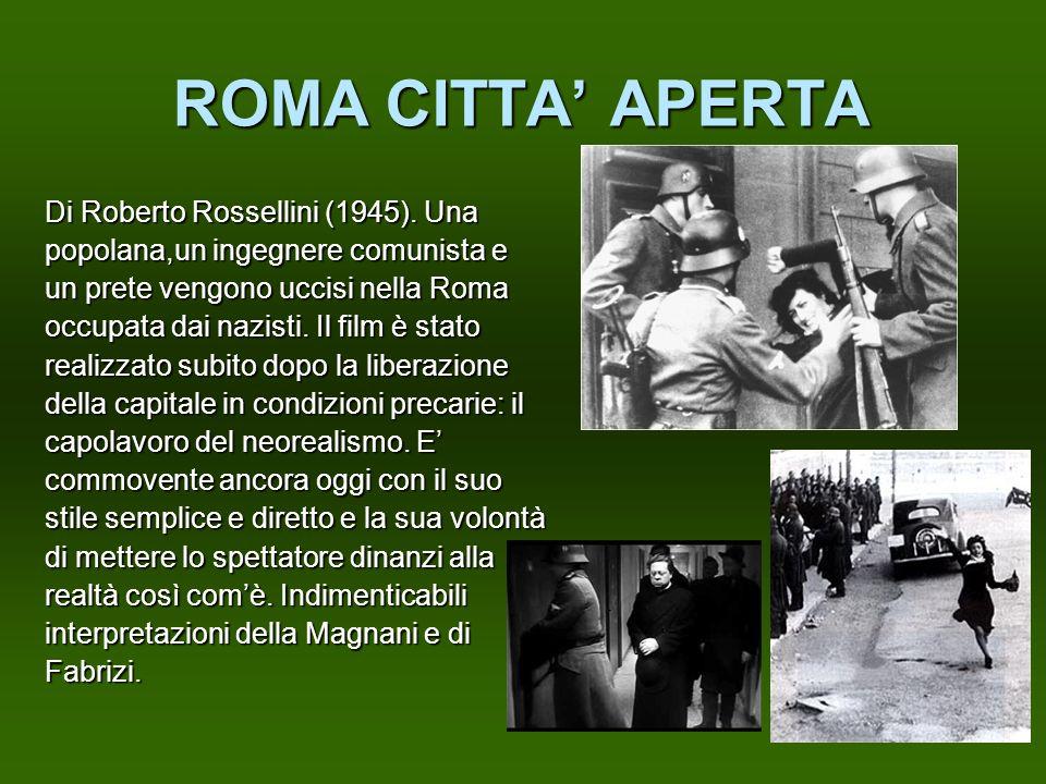 ROMA CITTA' APERTA Di Roberto Rossellini (1945). Una