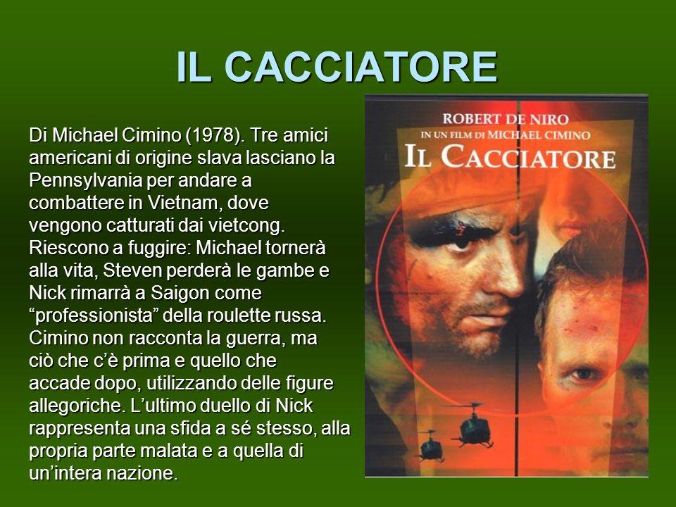IL CACCIATORE Di Michael Cimino (1978). Tre amici