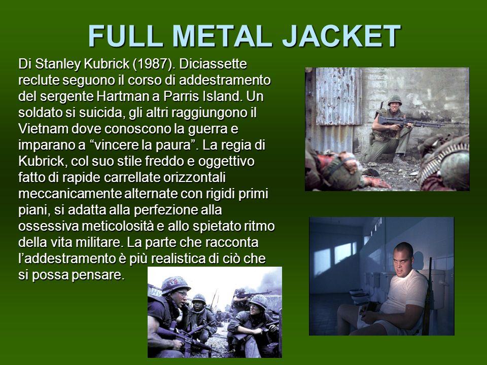 FULL METAL JACKET Di Stanley Kubrick (1987). Diciassette