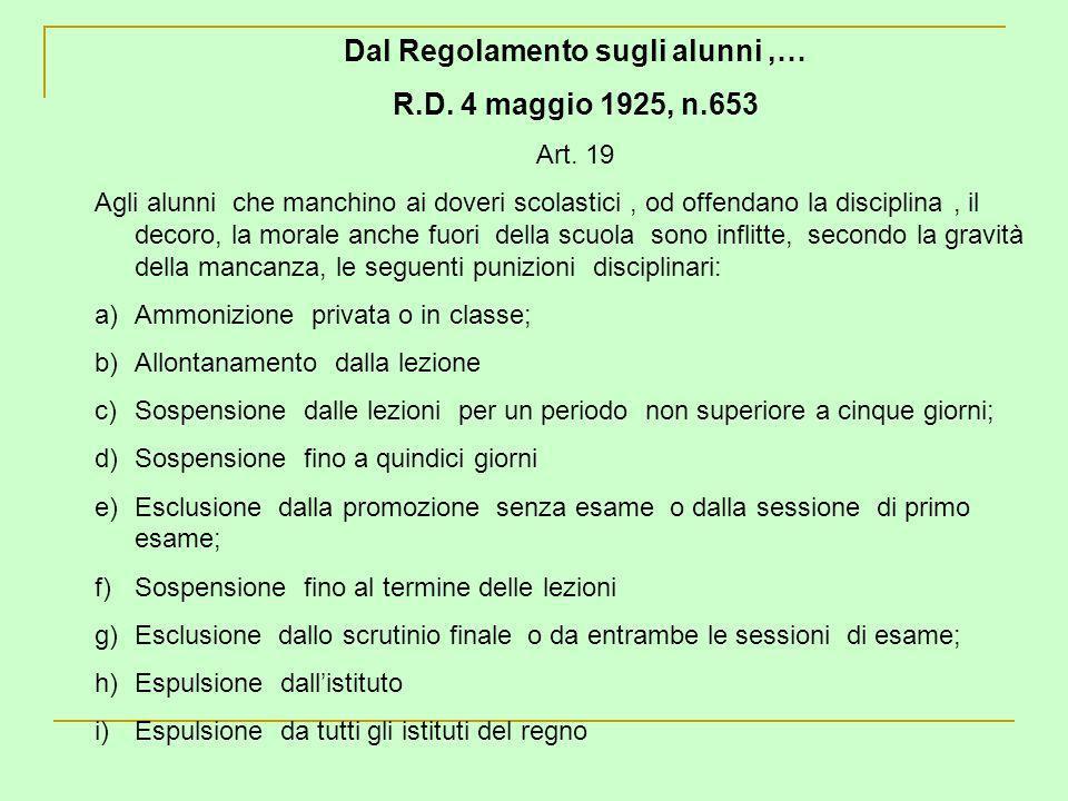Dal Regolamento sugli alunni ,…