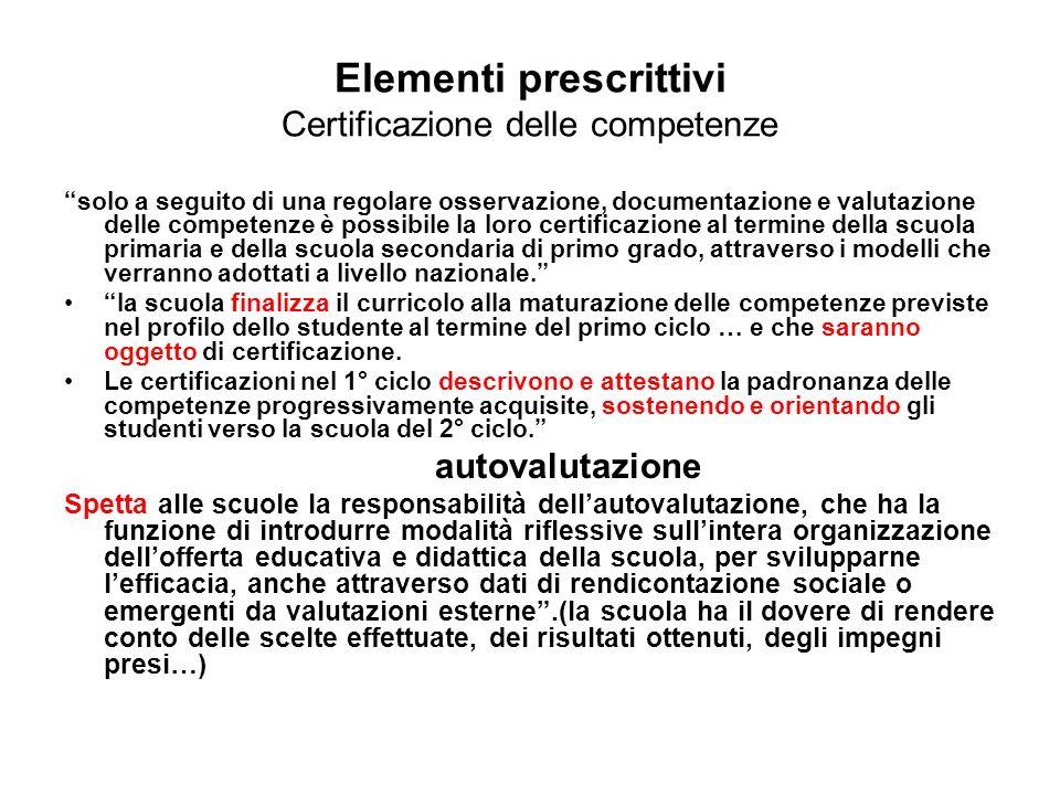 Elementi prescrittivi Certificazione delle competenze