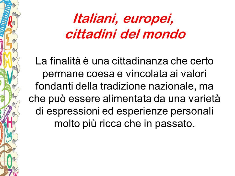 Italiani, europei, cittadini del mondo