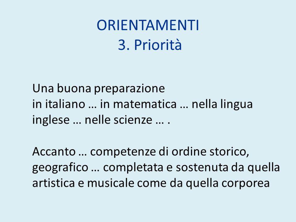 ORIENTAMENTI 3. Priorità