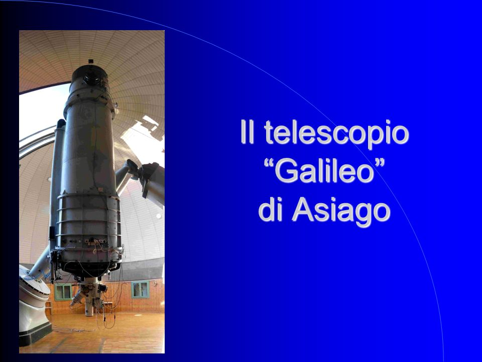 Il telescopio Galileo di Asiago