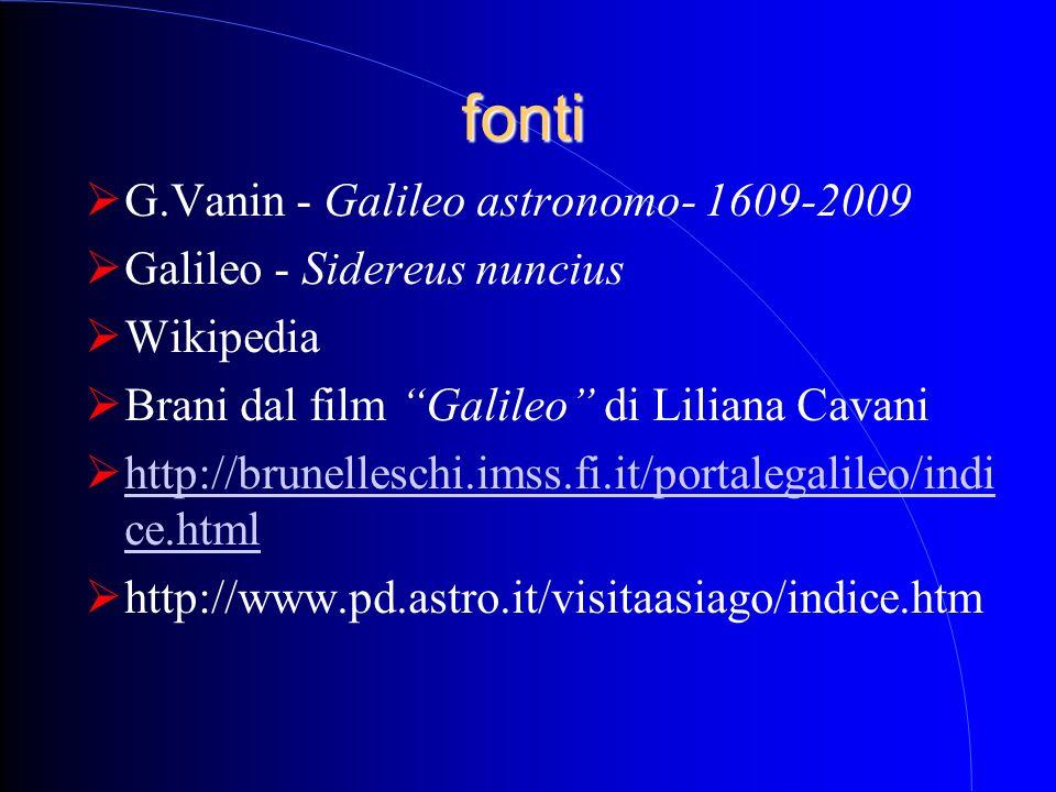fonti G.Vanin - Galileo astronomo- 1609-2009