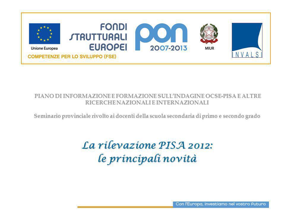 La rilevazione PISA 2012: le principali novità