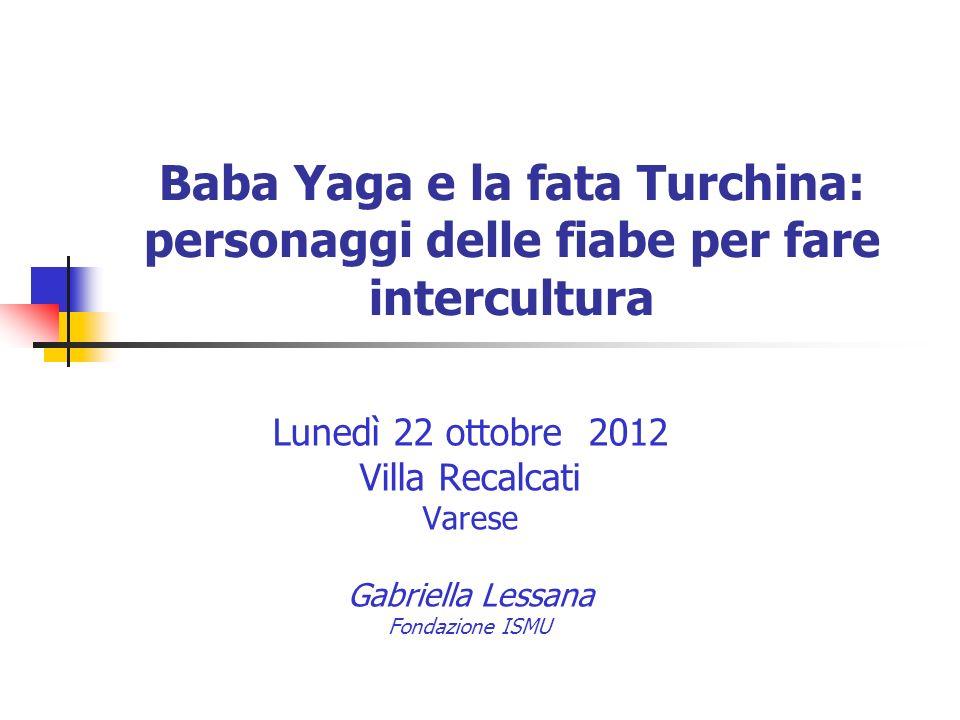 Baba Yaga e la fata Turchina: personaggi delle fiabe per fare intercultura