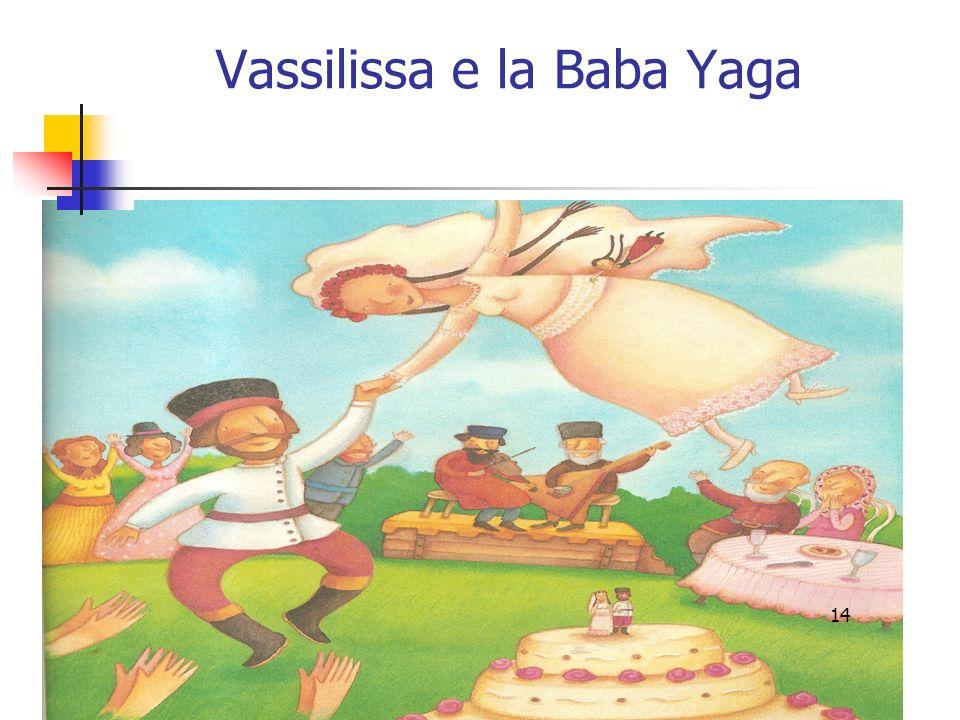 Vassilissa e la Baba Yaga