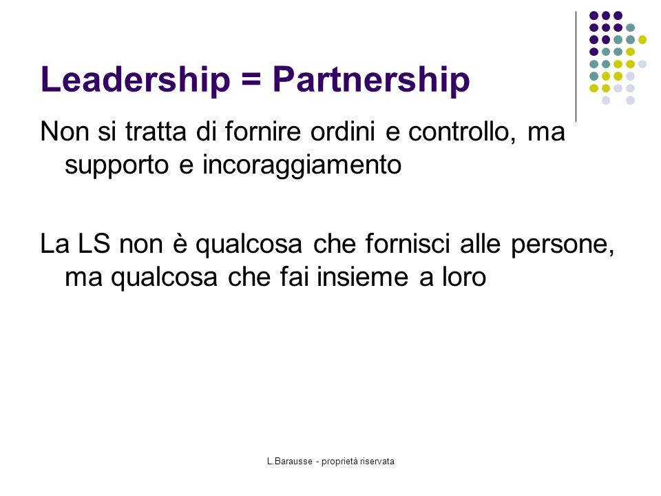 Leadership = Partnership