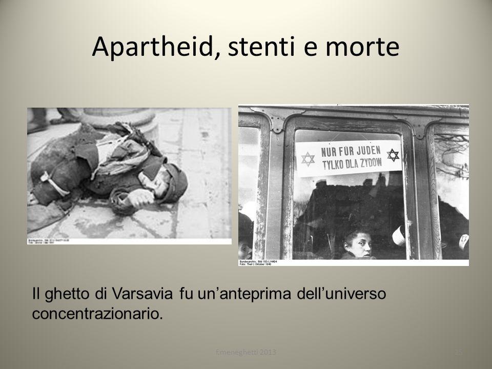 Apartheid, stenti e morte