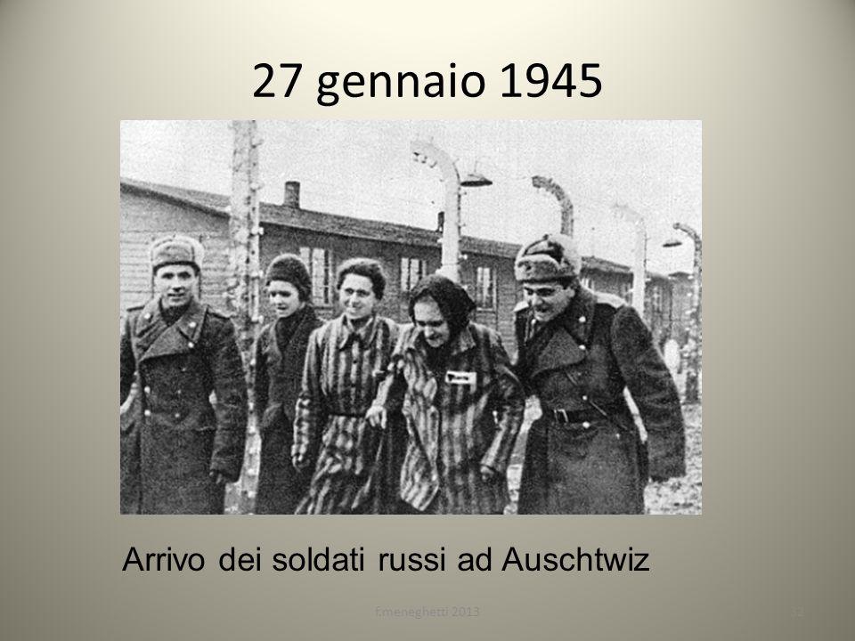 27 gennaio 1945 Arrivo dei soldati russi ad Auschtwiz