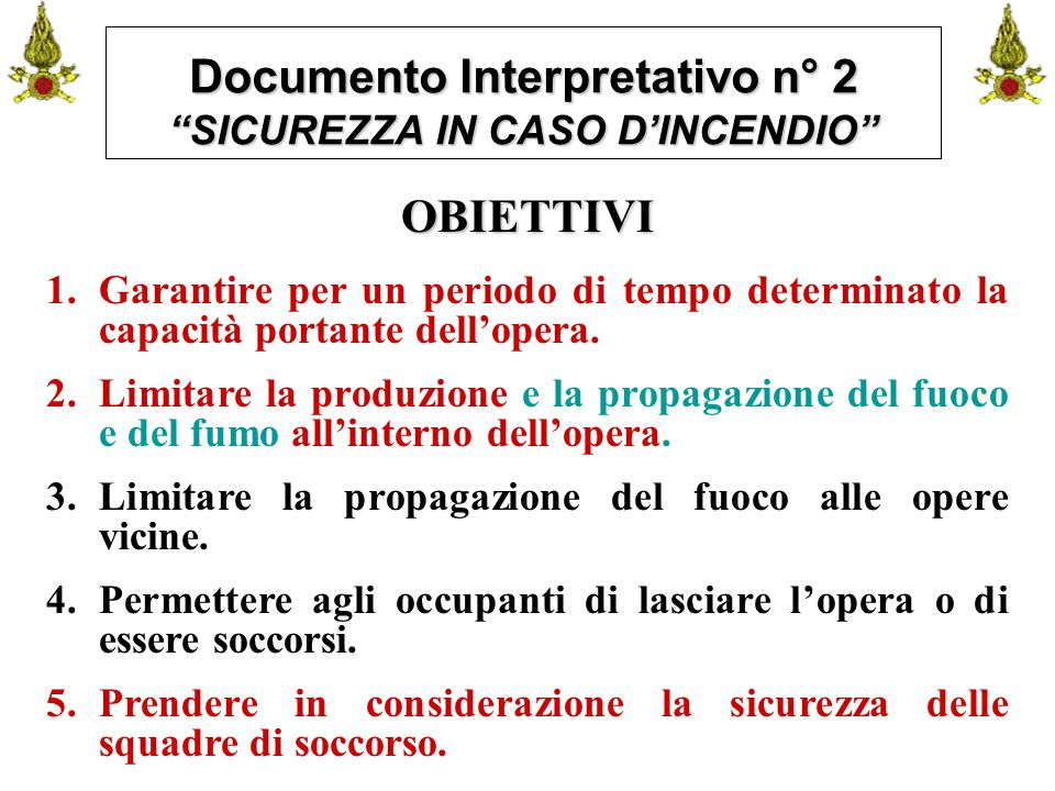 Documento Interpretativo n° 2 SICUREZZA IN CASO D'INCENDIO