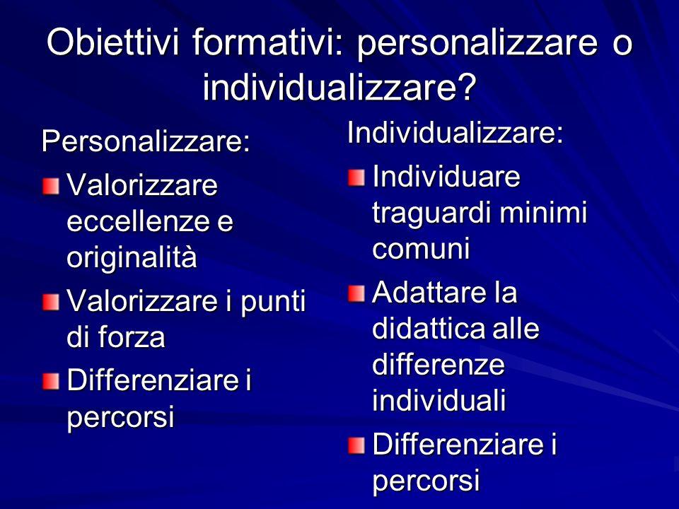 Obiettivi formativi: personalizzare o individualizzare