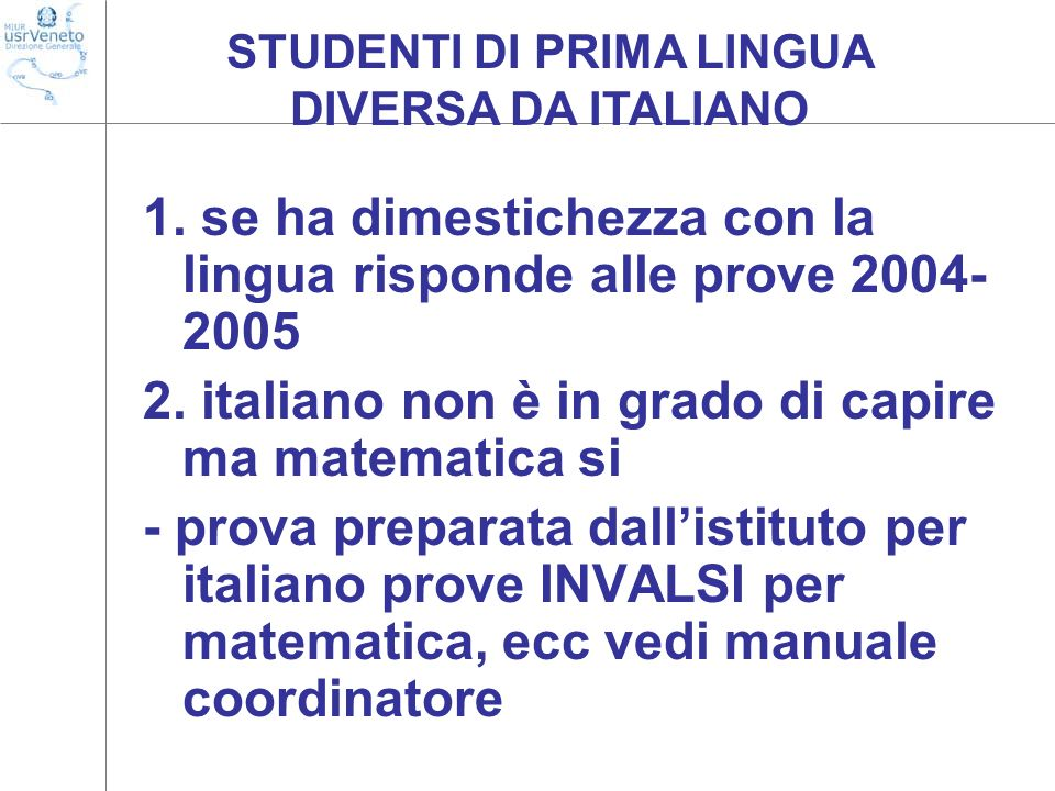 STUDENTI DI PRIMA LINGUA DIVERSA DA ITALIANO