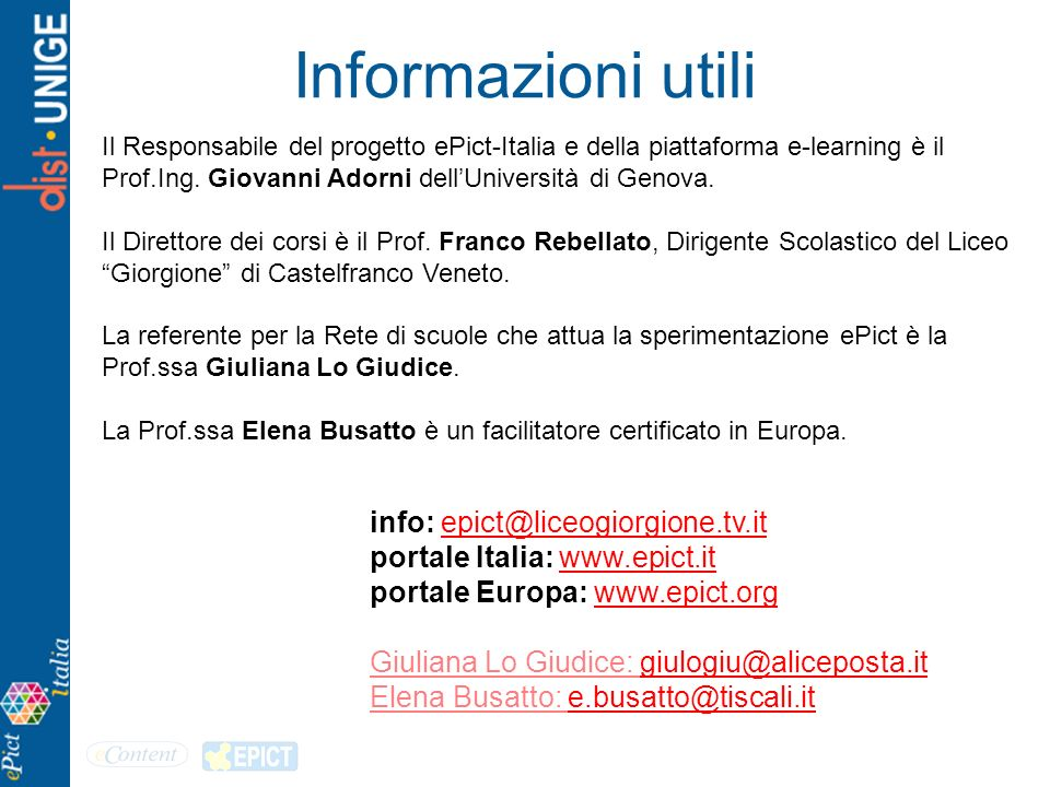 Informazioni utili info: epict@liceogiorgione.tv.it