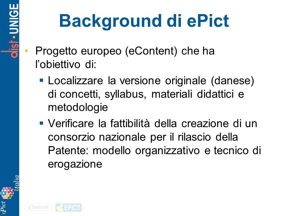 Background di ePict Progetto europeo (eContent) che ha l'obiettivo di: