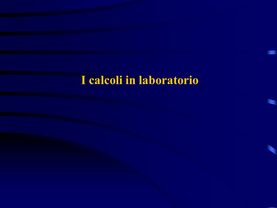 I calcoli in laboratorio