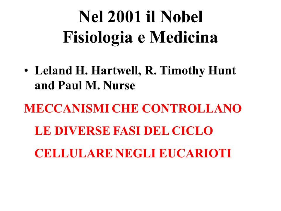 Nel 2001 il Nobel Fisiologia e Medicina