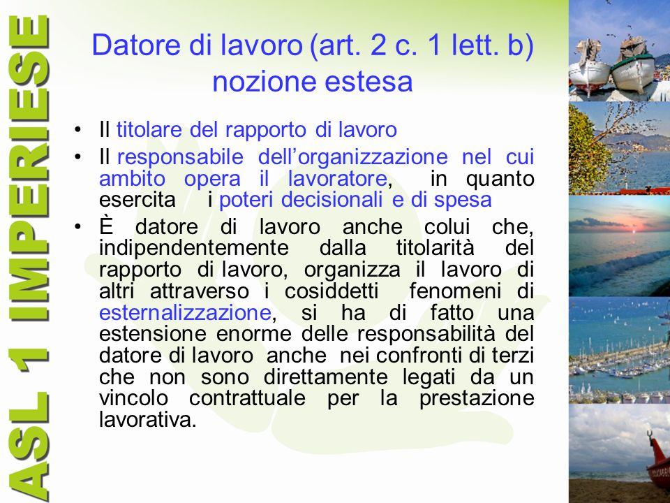 Datore di lavoro (art. 2 c. 1 lett. b) nozione estesa