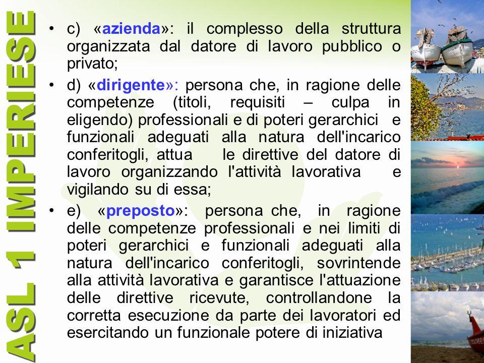 c) «azienda»: il complesso della struttura organizzata dal datore di lavoro pubblico o privato;